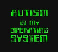 Autism is my Operating System Unisex T-Shirt