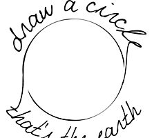 Draw a Circle by mystereoheart