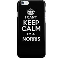 I can't keep calm I'm a Norris iPhone Case/Skin