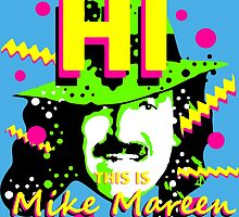 HI This is Mike Mareen by Blake Chamberlain
