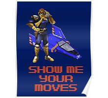 Show Me Your Moves Poster