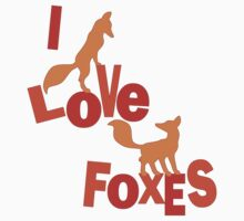 I Love Foxes! Kids Clothes