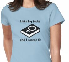 I Like Big (Feminist) Books And I Cannot Lie Womens Fitted T-Shirt