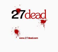 27dead Bloodstains black text Unisex T-Shirt