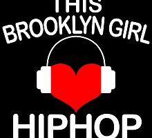 this brookyln girl loves hiphop by trendz