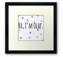 Hi, I'm Olaf (2) Framed Print