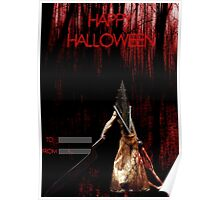 Pyramid Head wish you a happy Halloween Poster