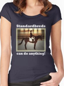 Standardbreds can do anything! (white text) Women's Fitted Scoop T-Shirt