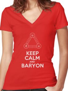Keep Calm and Baryon - Quarks Women's Fitted V-Neck T-Shirt