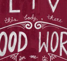 Good Works - Poster Print Sticker
