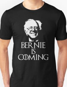 Bernie is Coming T-Shirt