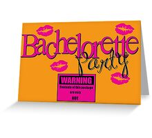 Bachelorette Party Greeting Card