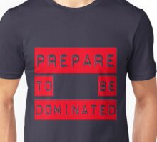 dominated Unisex T-Shirt