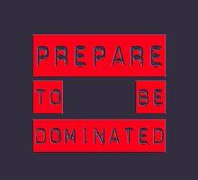 dominated Unisex T-Shirt