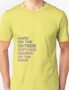 hard on the outside T-Shirt