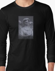 Don't Blink Long Sleeve T-Shirt