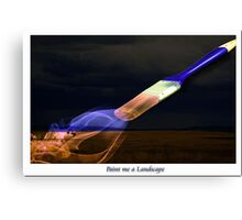 Paint me  Landscape Canvas Print