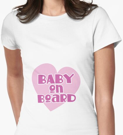 BABY on BOARD with a cute love heart Womens Fitted T-Shirt