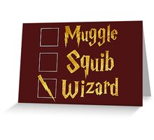 Harry Potter: Muggle, Squib, Wizard! Greeting Card