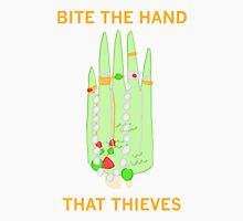 Bite The Hand That Thieves Unisex T-Shirt