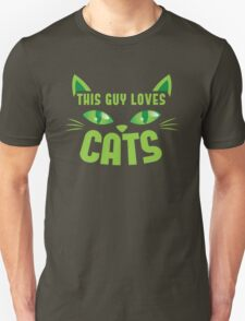 This guy loves CATS with cute cat whiskers T-Shirt