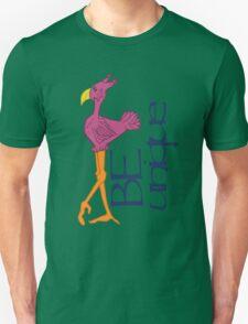 Be Unique Bird T-Shirt