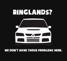 'Ringlands? We Dont Have Those Problems Here' Mitsubishi Evo Gag Design Sticker / Tee by TheStickerLab