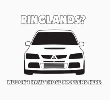 'Ringlands? We Dont Have Those Problems Here' Mitsubishi Evo Gag Design Sticker / Tee Kids Tee
