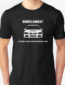 'Ringlands? We Dont Have Those Problems Here' Mitsubishi Evo Gag Design Sticker / Tee T-Shirt