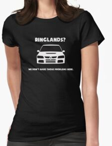 'Ringlands? We Dont Have Those Problems Here' Mitsubishi Evo Gag Design Sticker / Tee Womens Fitted T-Shirt