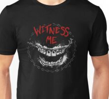 Witness Me Unisex T-Shirt