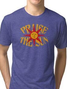 Praise The Sun!  Tri-blend T-Shirt