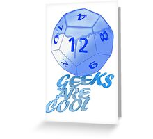 geeks are cool  Greeting Card