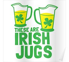 These are IRISH Jugs with green shamrcoks Poster