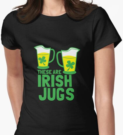 These are IRISH Jugs with green shamrcoks Womens Fitted T-Shirt