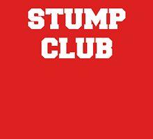 Stump Club Unisex T-Shirt