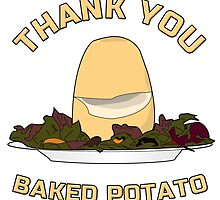 Thank You Baked Potato by sonof8bit