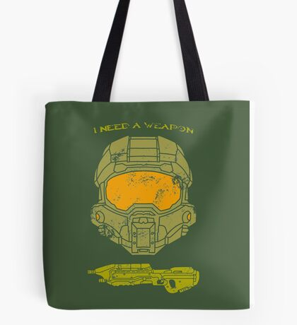 I need a weapon. Tote Bag