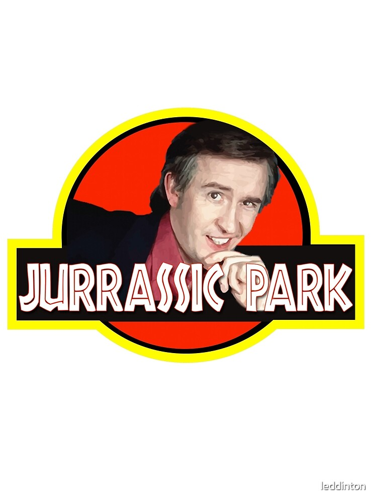 "Alan Partridge ""JURASSIC PARK"" by leddinton"