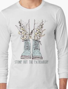 STOMP OUT THE PATRIARCHY Long Sleeve T-Shirt