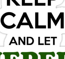 Keep Calm and Let GIEPERT Handle it Sticker