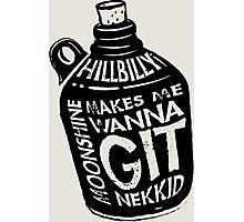 NEW Fun Redneck/Hillbilly Moonshine T-shirt  Photographic Print
