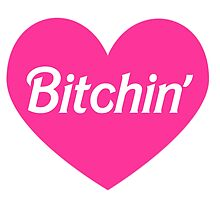 Bitchin' Barbie Pink Heart Design by SailorMeg