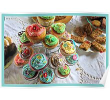Cup cakes for afternoon tea. Poster
