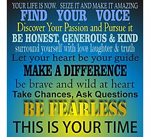Your Life is Now - Inspirational Photographic Print