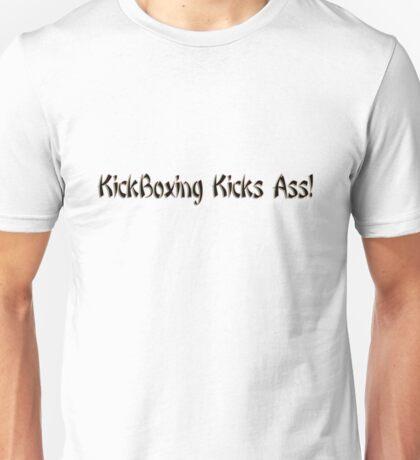 kickboxing kicks ass! Unisex T-Shirt