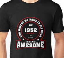 God writes my name in his book 1952 Unisex T-Shirt