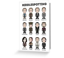 Hiddlespotting (print) Greeting Card