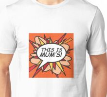 "THIS IS MUM""S! speech bubble Unisex T-Shirt"