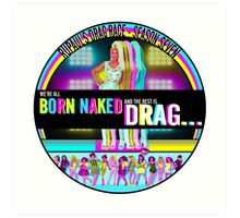 RuPaul Born Naked  Art Print